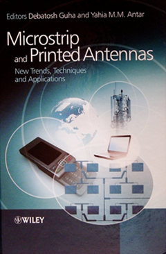 Microstrip and Printed Antennas New Trends, Techniques and Applications